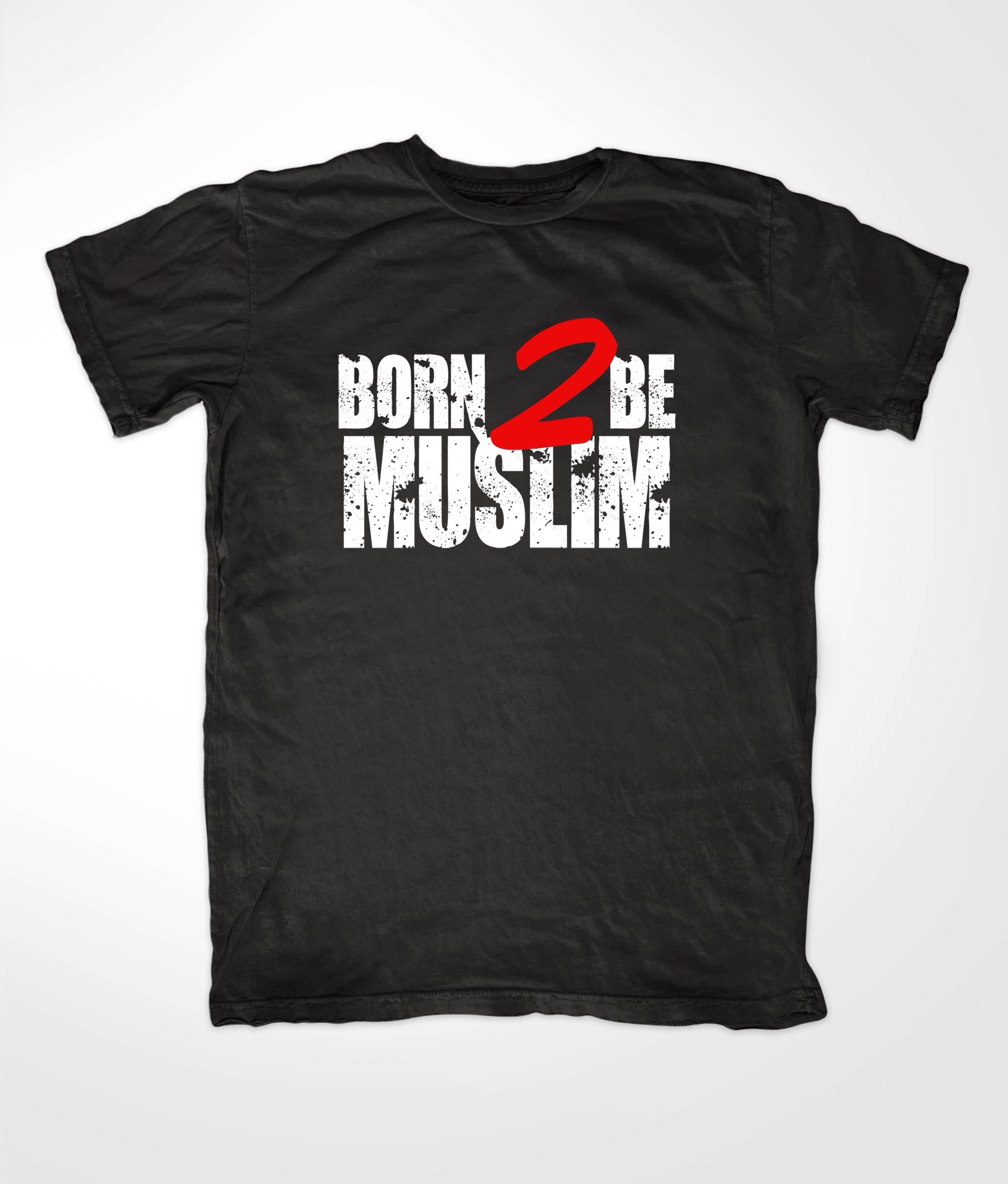 Born to Die Shirt Born 2 Die Muslim Black t