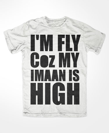 I M Fly Coz My Imaan Is High White Islamic T Shirt